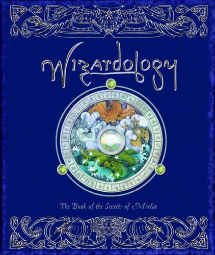 Wizardology: The Book of the Secrets of Merlin (Hardback)