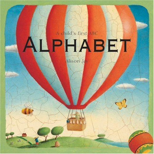 9781840114140: Alphabet: A Child's First Abc by Alison Jay