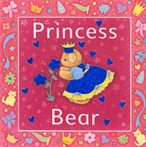 Princess Bear (Glitter Bears): Sue Harris
