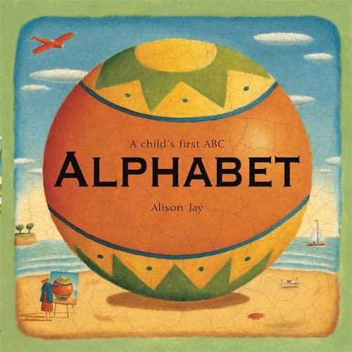 9781840114348: Alphabet: Alison Jay's ABC