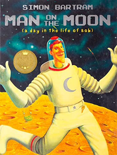 9781840114911: Man on the Moon: a day in the life of Bob (Bartram, Simon Series)