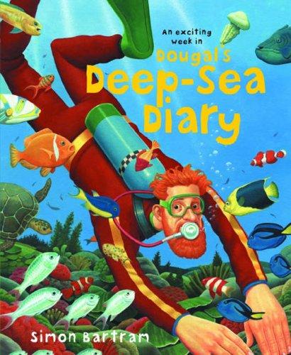 Dougal's Deep-sea Diary: Bartram, Simon