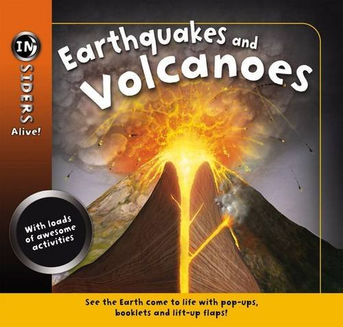 Insiders Alive - Earthquakes and Volcanoes: Anita Ganeri