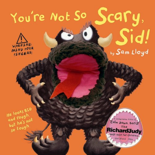 9781840117882: You're Not So Scary, Sid!