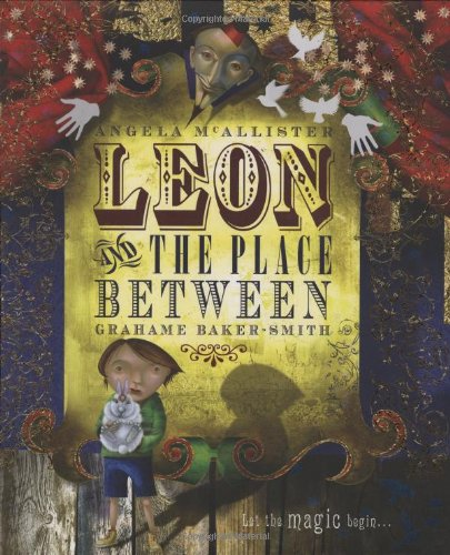 9781840118018: LEON AND THE PLACE BETWEEN (1ST PRT IN DJ)