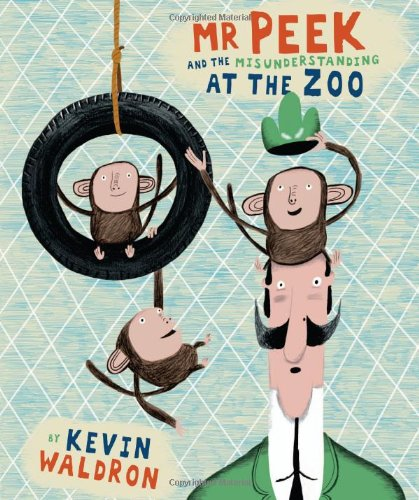 9781840118148: Mr Peek and the Misunderstanding at the Zoo