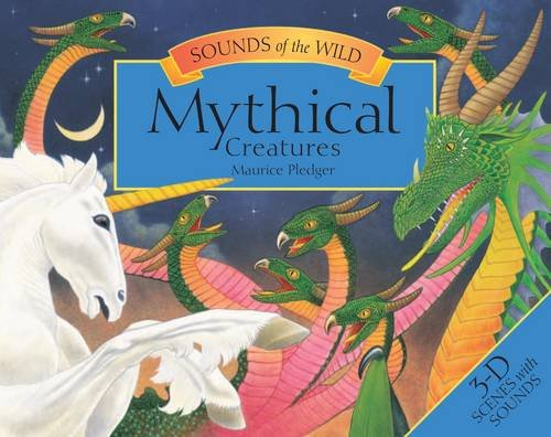 9781840118513: Sounds of the Wild - Mythical Creatures