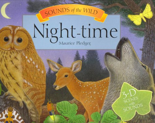 9781840118797: Night Time (Maurice Pledger's Sounds of the Wild)