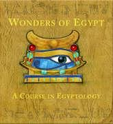 9781840118827: Wonders of Egypt: A Course in Egyptology