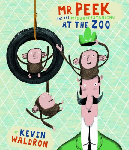 9781840118988: Mr Peek and the Misunderstanding at the Zoo