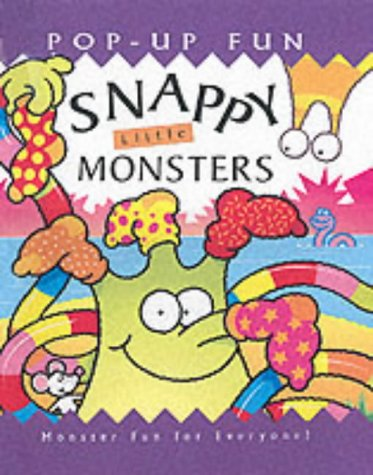 9781840119077: Snappy Little Monsters (Snappy pop-ups)