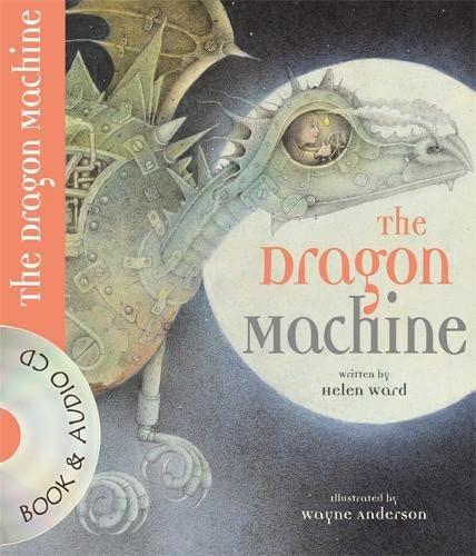 The Dragon Machine: Ward, Helen