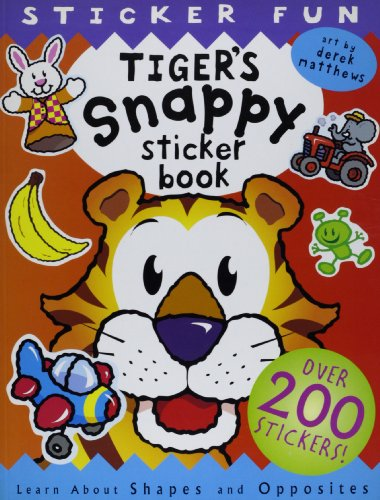 Tiger's Sticker Book (Snappy Sticker Books) (1840119918) by Steer, Dugald