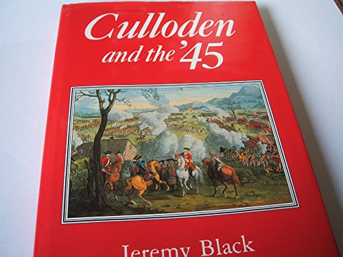 CULLODEN AND THE '45
