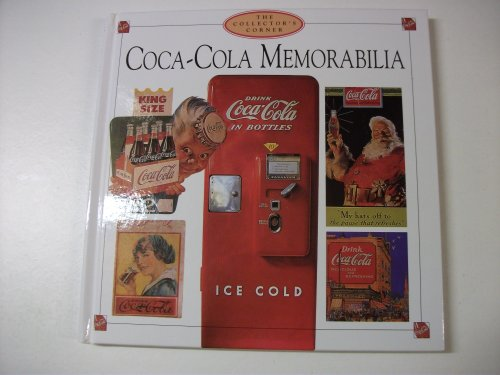 9781840132755: Coca Cola Memorabilia: The Collector's Corner