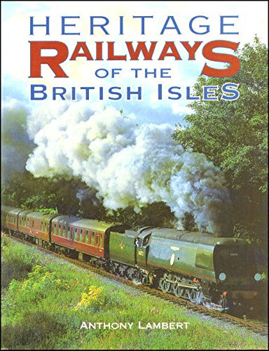 9781840132885: Heritage Railways of the British Isles