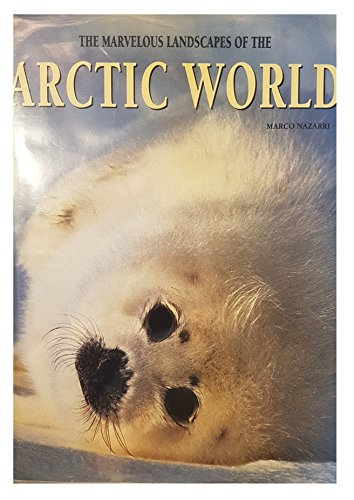 9781840133110: The Marvelous Landscapes of the Arctic World