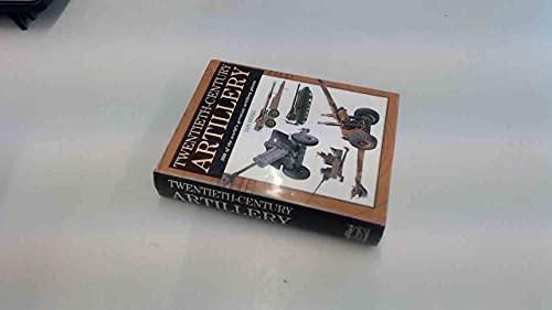 Twentieth-century Artillery (Expert Guide): Hogg, Ian V.