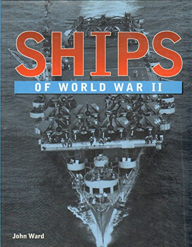 9781840133653: Ships of World War II