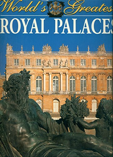 9781840133738: The World's Greatest Royal Palaces