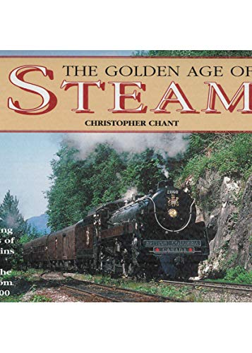 9781840134124: The Golden Age of Steam