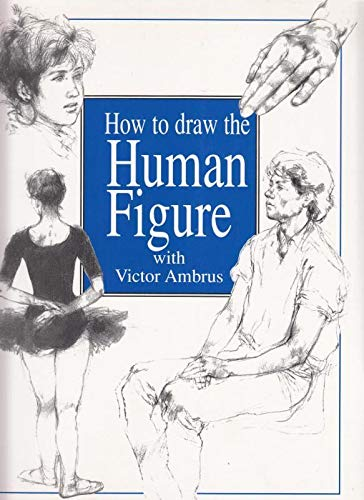 9781840134254: How to Draw the Human Figure