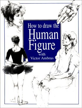 How to Draw the Human Figure (1840134259) by Victor Ambrus