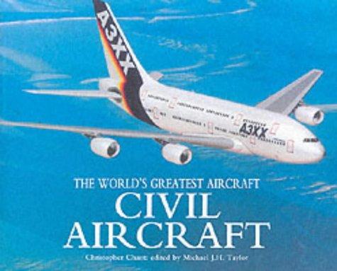 9781840134636: The Civil Aircraft (World's Greatest Aircraft)