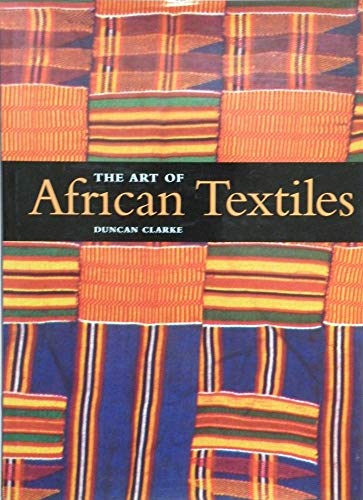 9781840135183: The Art of African Textiles