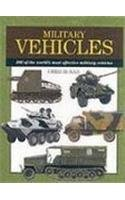 9781840135398: Military Vehicles: 300 of the Worlds Most Effective Military Vehicles (Expert Guide)