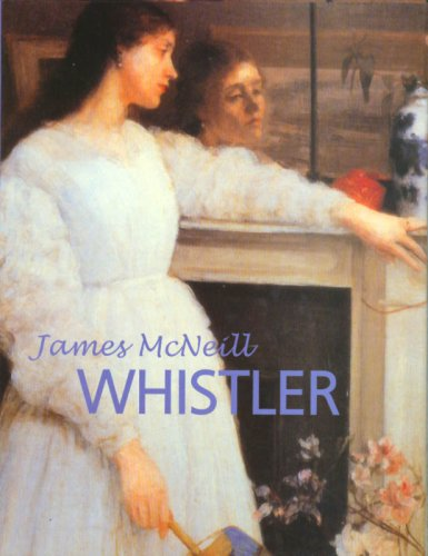 9781840135725: Great Masters: James McNeill Whistler (Great Masters Collection)