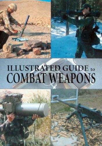 9781840136937: Illustrated Guide to Combat Weapons