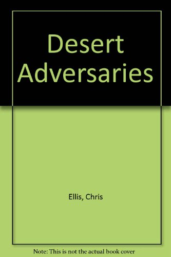 9781840138290: Desert Adversaries