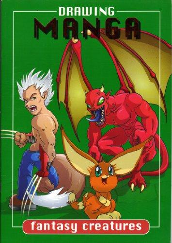 Drawing Manga : Fantasy Creatures: Quarmby, Toby; Hall, Rob