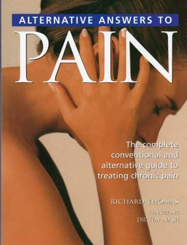 9781840139341: Alternative Answers to Pain