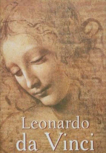 Leonardo Da Vinci, Artist, Thinker, and Man: Eugene Muntz