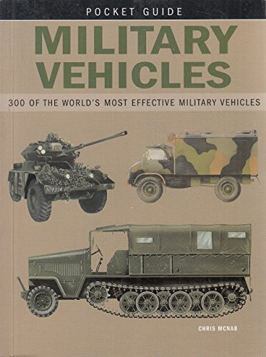 9781840139785: Military Vehicles: 300 of the World's Most Effective Military Vehicles