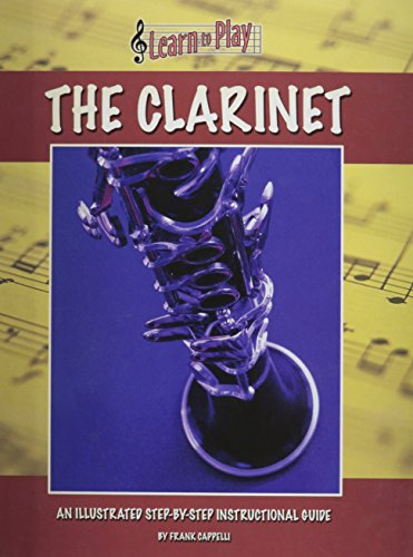 9781840139884: The Clarinet: Learn to Play