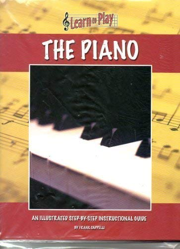 9781840139914: Learn to Play the Piano: An Illustrated Step-by-step Instructional Guide