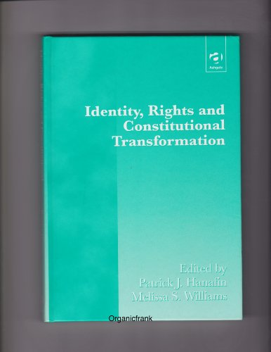 9781840140347: Identity, Rights and Constitutional Transformation