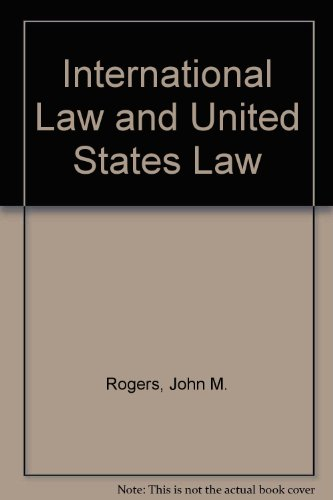 9781840140606: International Law and United States Law