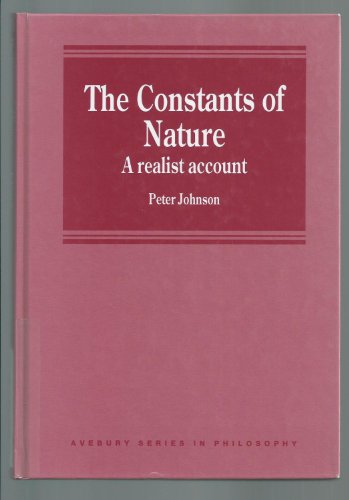 The Constants of Nature: A Realist Account: Johnson, Peter