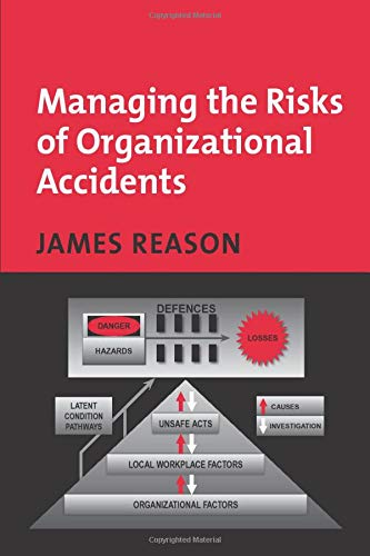 9781840141054: Managing the Risks of Organizational Accidents