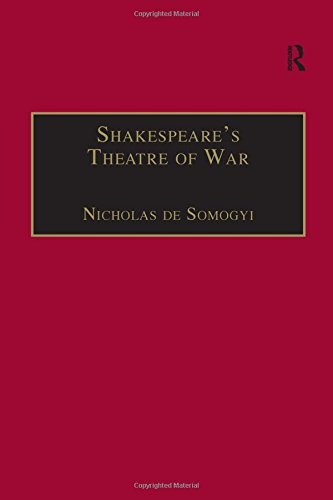 Shakespeare's Theatre of War.: de Somogyi, Nick