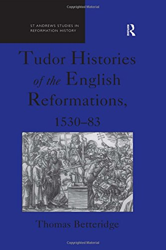 9781840142815: Tudor Histories of the English Reformations, 1530–83 (St Andrews Studies in Reformation History)