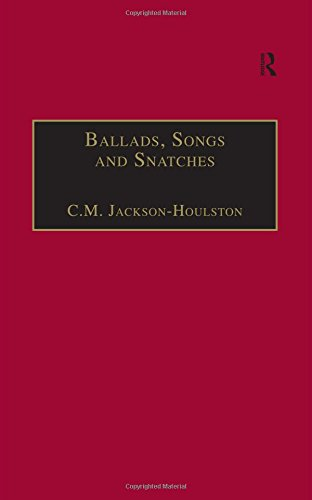 9781840142969: Ballads, Songs and Snatches: The Appropriation of Folk Song and Popular Culture in British 19th-Century Realist Prose: Appropriation of Folk Song and Prose Fiction (The Nineteenth Century Series)