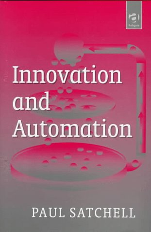 Innovation and Automation: Satchell, P. M.