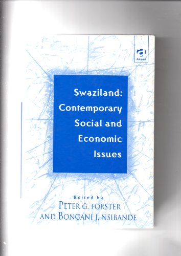Swaziland: Contemporary Social and Economic Issues: Forster, Peter G.