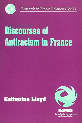 9781840143454: Discourses of Antiracism in France (Research in Ethnic Relations Series)