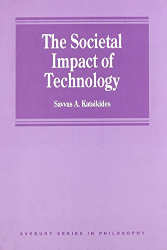The Societal Impact of Technology (Avebury Series: Katsikides, Savyas A.